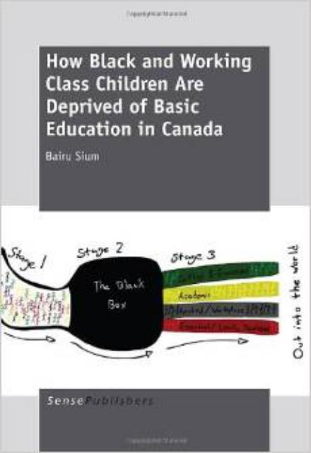 How Black and Working Class Children Are Deprived of Basic Education in Canada