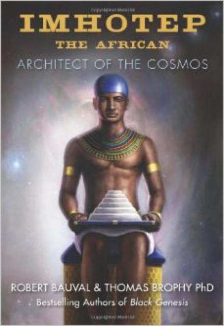 Imhotep the African Architect of the Cosmos