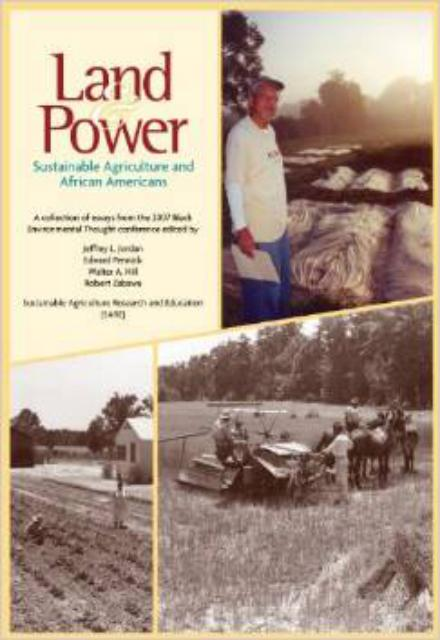 Land & Power Sustainable Agriculture and African Americans