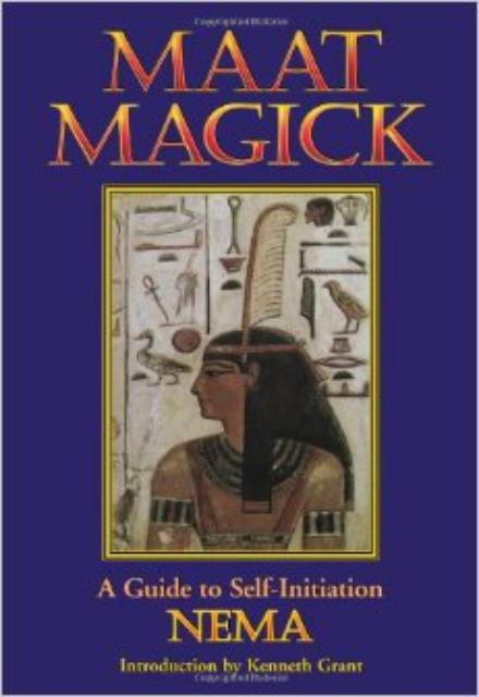 Maat Magick - A Guide to Self-Initiation