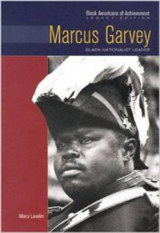 Marcus Garvey Black Nationalist Leader (Black Americans of Achievement)