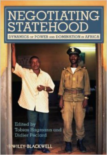 Negotiating Statehood Dynamics of Power and Domination in Africa