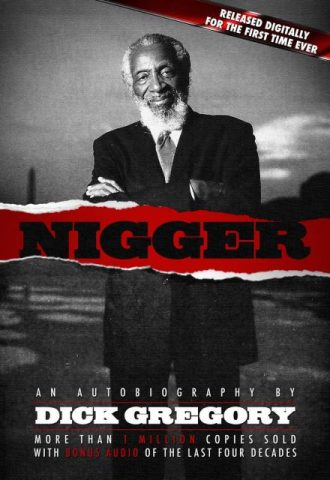 Nigger An Autobiography by Dick Gregory