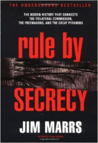 Rule by Secrecy Hidden History That Connects the Trilateral Commission, the Freemasons, and the Great Pyramids