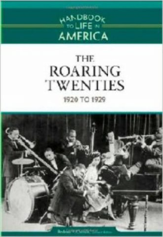 The Roaring Twenties 1920 to 1929 - Rodney P. Carlisle