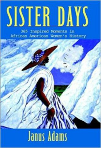 Sister Days 365 Inspired Moments in African American Women's History