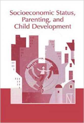Socioeconomic Status, Parenting, and Child Development