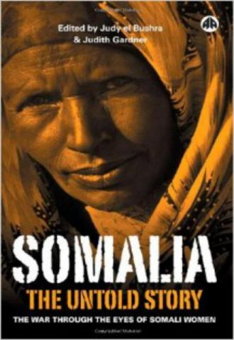Somalia - The Untold Story The War Through the Eyes of Somali Women