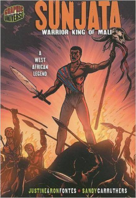 Sunjata Warrior King of Mali: A West African Legend