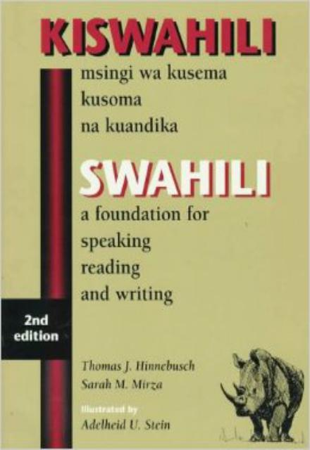 Swahili A Foundation for Speaking, Reading, and Writing - Second Edition