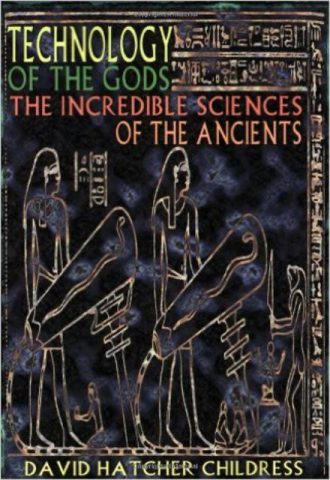 Technology of the Gods The Incredible Sciences of the Ancients