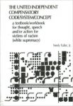 The United Independent Compensatory Code System Concept by Neely Fuller Jr.