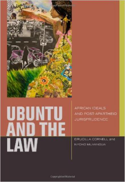 uBuntu and the Law - African Ideals and Postapartheid Jurisprudence