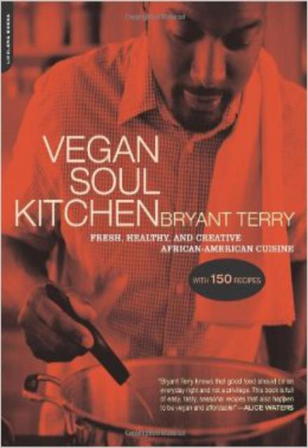 Vegan Soul Kitchen-Fresh Healthy and Creative African-American Cuisine