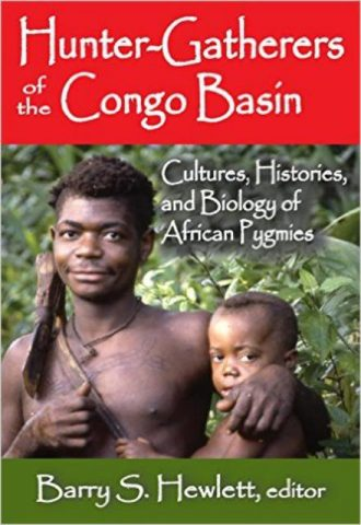 Hunter Gatherers of the Congo Basin Cultures, Histories, and Biologyof African Pygmies