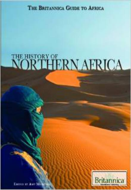 The History of Northern Africa Britannica Guide to Africa