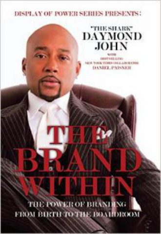 The Brand Within The Power of Branding From Birth to the Boardroom