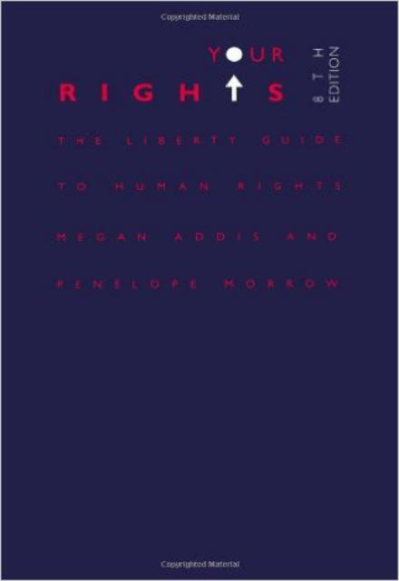 Your Rights The Liberty Guide To Human Rights 8th Edition