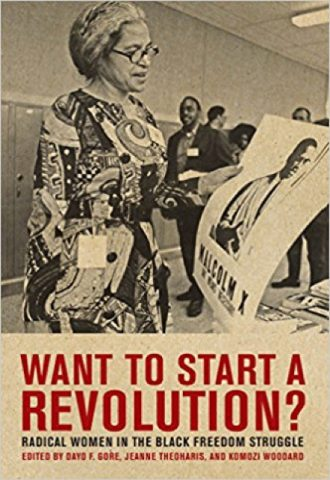 Want to Start a Revolution Radical Women in the Black Freedom Struggle_440x640