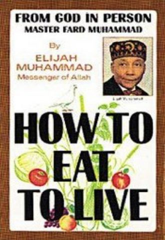 How To Eat To Live - Books 1 & 2 - Elijah Muhammad_440x640