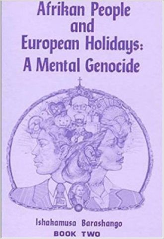 Afrikan People and European Holidays, Vol.2- A Mental Genocide_440x640