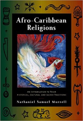 Afro-Caribbean Religions- An Introduction to Their Historical, Cultural, and Sacred Traditions_440x640