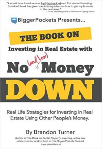 The Book on Investing in Real Estate with No (and Low) Money Down_440x640