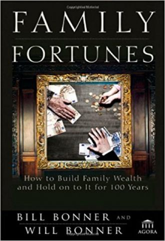 Family Fortunes- How to Build Family Wealth and Hold on to It for 100 Years_440x640