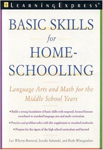 Basic Skills for Homeschooling- Reading, Writing, and Math for the Middle School Years_440x640