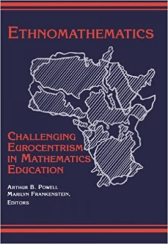 Ethnomathematics - Challenging Eurocentrism in Mathematics Education_440x640