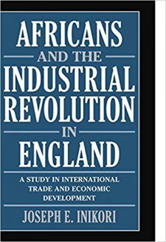 Africans and the Industrial Revolution in England_440x640