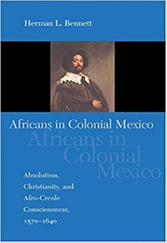 Africans in Colonial Mexico 1570–1640_440x640