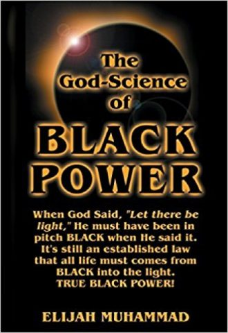 The God Science of Black Power by Elijah Muhammad_440x640