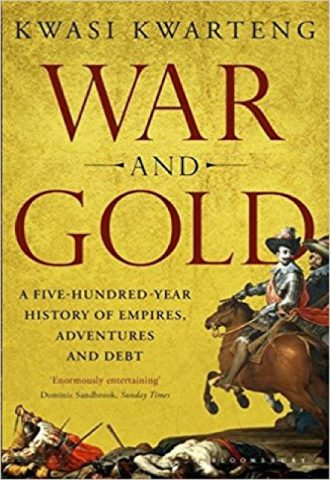War and Gold- A Five-Hundred-Year History of Empires, Adventures, and Debt_440x640