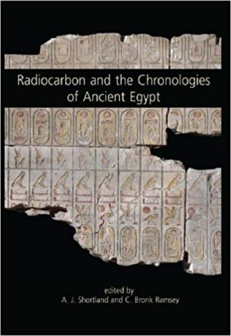 Radiocarbon and the Chronologies of Ancient Egypt_440x640