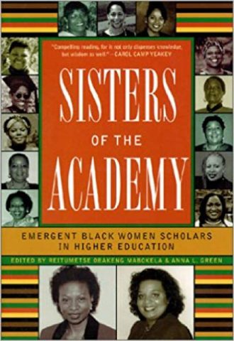 Sisters of the Academy- Emergent Black Women Scholars in Higher Education_440x640