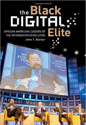 The Black Digital Elite- African American Leaders of the Information Revolution_440x640