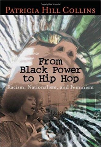 From Black Power to Hip Hop- Racism, Nationalism, and Feminism_440X640
