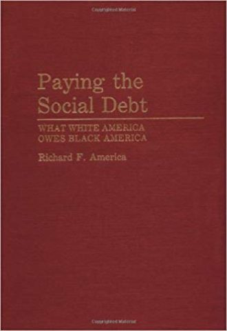 Paying the Social Debt- Wha - White America Owes Black America_440x640