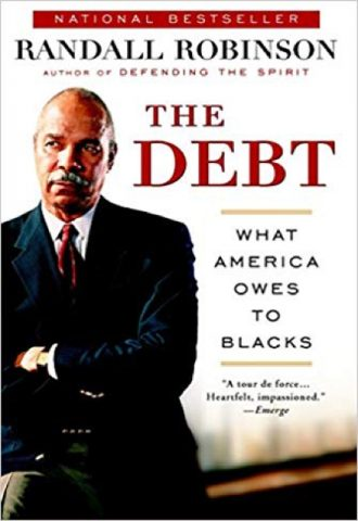 The Debt- What America Owes to Blacks_440x640
