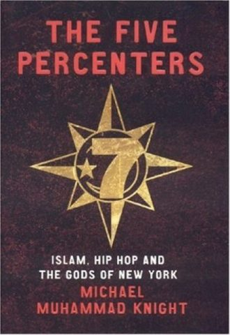 The Five Percenters- Islam, Hip-hop and the Gods of New York_440X640