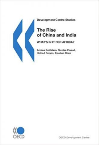 Development Centre Studies The Rise of China and India- What's in it for Africa_440x640