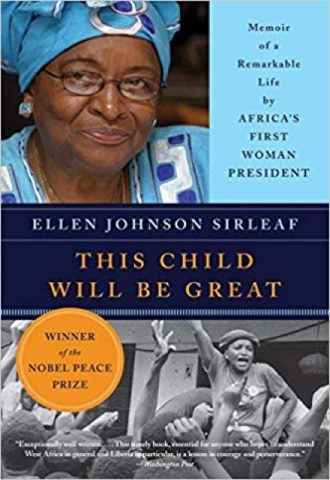 This Child Will Be Great- Memoir of a Remarkable Life by Africa's First Woman President_440x640
