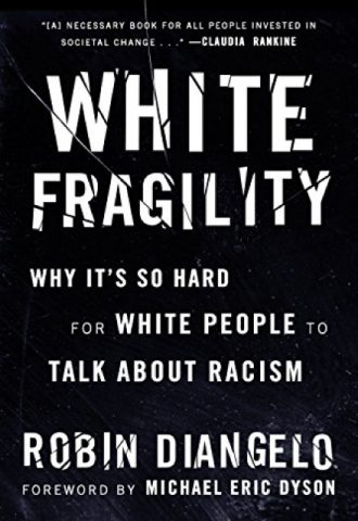 White Fragility- Why It's So Hard for White People to Talk About Racism_440x640