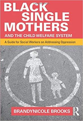 The Afrikan Library_Black Single Mothers and the Child Welfare System- A Guide for Social Workers on Addressing Oppression_440x640 - B Covers - 15021
