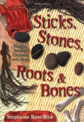 The Afrikan Library_Sticks, Stones, Roots & Bones- Hoodoo, Mojo & Conjuring with Herbs_440x640 - H Covers - 15143