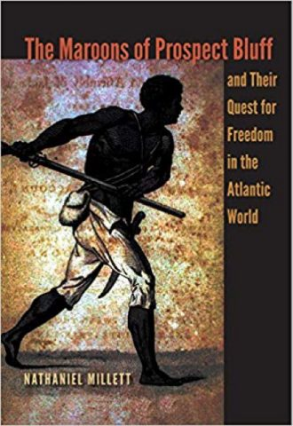 The Afrikan Library_The Maroons of Prospect Bluff and Their Quest for Freedom in the Atlantic World_440x640 - M Covers - 15175