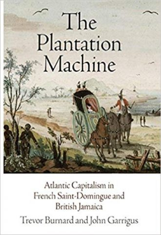 The Afrikan Library_The Plantation Machine- Atlantic Capitalism in French Saint-Domingue and British Jamaica_440x640 - P Covers - 15167