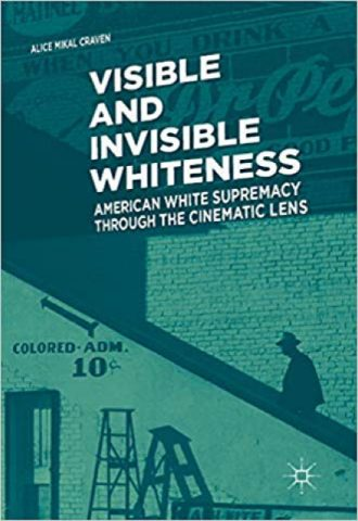 The Afrikan Library_Visible and Invisible Whiteness- American White Supremacy through the Cinematic Lens_440x640 - V Covers - 14998