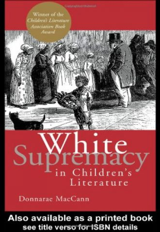 The Afrikan Library_White Supremacy in Children's Literature (Children's Literature & Culture)_440x640 - W Covers - 13780